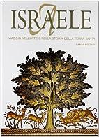 Israele: viaggio nell'arte e nella…