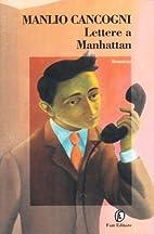 Lettere a Manhattan (Le strade) (Italian…