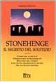 Stonehenge: il segreto del solstizio by…