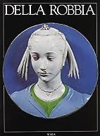 I della Robbia. Ediz. inglese by Fiamma…