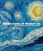Masterworks of Modern Art From the Museum of…