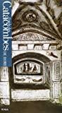 Fabrizio Mancinelli: Guida alle catacombe di Roma. Ediz. francese