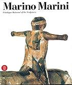 Marino Marini: Catalogue raisonné of the…