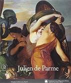 Julien de Parme, 1736-1799 (cat. exp.,…