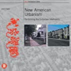 New American Urbanism: Re-forming the…