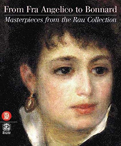 from-fra-angelico-to-bonnard-masterpieces-from-the-rau-collection