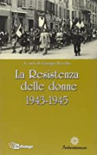 La Resistenza delle donne : 1943-1945 by…
