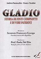 Gladio: storia di finti complotti e di veri…