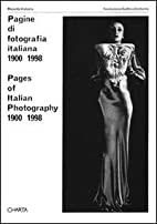 Pages Of Italian Photography 1900-1998 by…