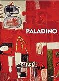 Sallis, John: Paladino: A Monograph