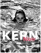 Kern Noir: Photographs by Richard Kern by…