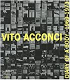 Acconci, Vito: Vito Acconci: Diary of a Body 1969-1973