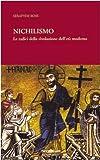 Seraphim Rose: Nichilismo. Le radici della rivoluzione dell'età moderna