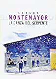 Carlos Montemayor: La donna serpente