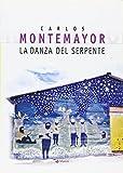 Carlos Montemayor: La donna serpente