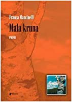 Mala kruna by Franca Mancinelli