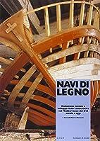 Navi di legno: evoluzione tecnica e sviluppo…