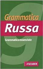 Grammatica russa: grammatica essenziale by…