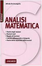 Analisi matematica by Alfredo De Arcangelis