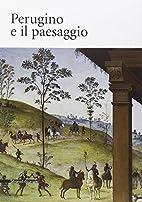 Perugino e il paesaggio (cat. exp. Città…