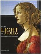 In the light of Apollo : Italian Renaissance…