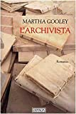 Martha Cooley: L'archivista