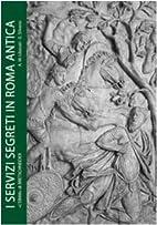 Servizi segreti in Roma antica: informazioni…