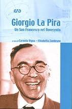 Giorgio La Pira. Un san Francesco nel…