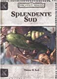 Thomas M. Reid: Forgotten Realms. Splendente sud
