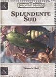 Thomas M. Reid: Forgotten Realms. Splendente sud