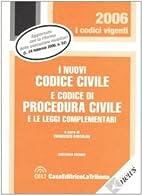 I nuovi codice civile e codice di procedura…
