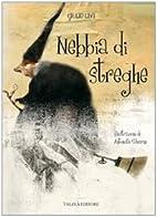 Nebbia di streghe by Giulio Levi