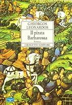 Il ‰pirata Barbarossa by Λεονάρδος…