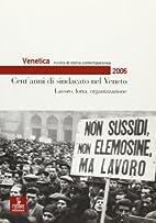 Venetica. Annuario di storia delle Venezie…