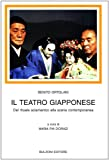 Benito Ortolani: Il teatro giapponese. Dal rituale sciamanico alla scena contemporanea