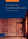 Natalie Zemon Davis: La passione della storia. Un dialogo con Denis Crouzet