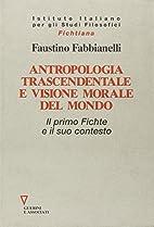 Antropologia trascendentale e visione morale…