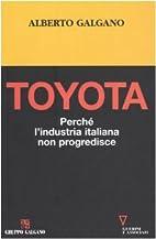 Toyota. Perché l'industria italiana non…