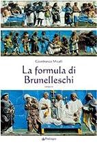 La formula di Brunelleschi by Gianfranco…