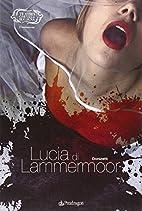 Donizetti. Lucia di Lammermoor by G.…