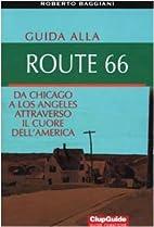 GUIDA ALLA ROUTE 66 by Roberto Baggiani