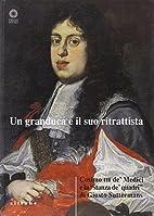 Un granduca e il suo ritrattista: Cosimo III…
