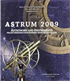 Astrum 2009. Astronomy and instruments.…