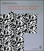 L'Eleganza della memoria / The Elegance of…