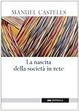 Manuel Castells: La nascita della società in rete