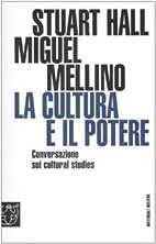 La cultura y el poder by Stuart Hall