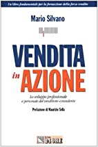 Vendita in Azione by Mario Silvano