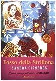 Sandra Cisneros: Fosso della Strillona