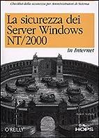 La sicurezza dei server Windows NT/2000 in…