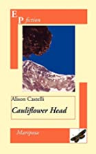 Cauliflower Head by Alison Castelli